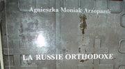 Prawoslawni i katolicy, Polska i Rosja, nawiazujac do Zawszeani...
