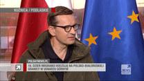 """Premier Morawiecki w """"Gościu Wydarzeń"""": Jesteśmy przedmiotem ataku hybrydowego"""
