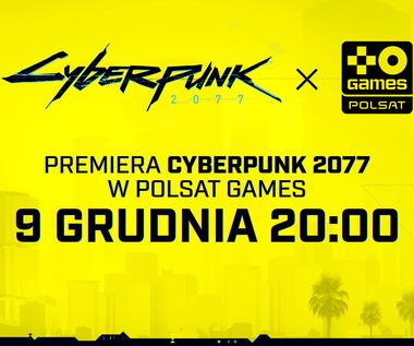 Premiera telewizyjna gry Cyberpunk 2077 w Polsat Games