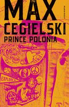 Prince Polonia, Max Cegielski
