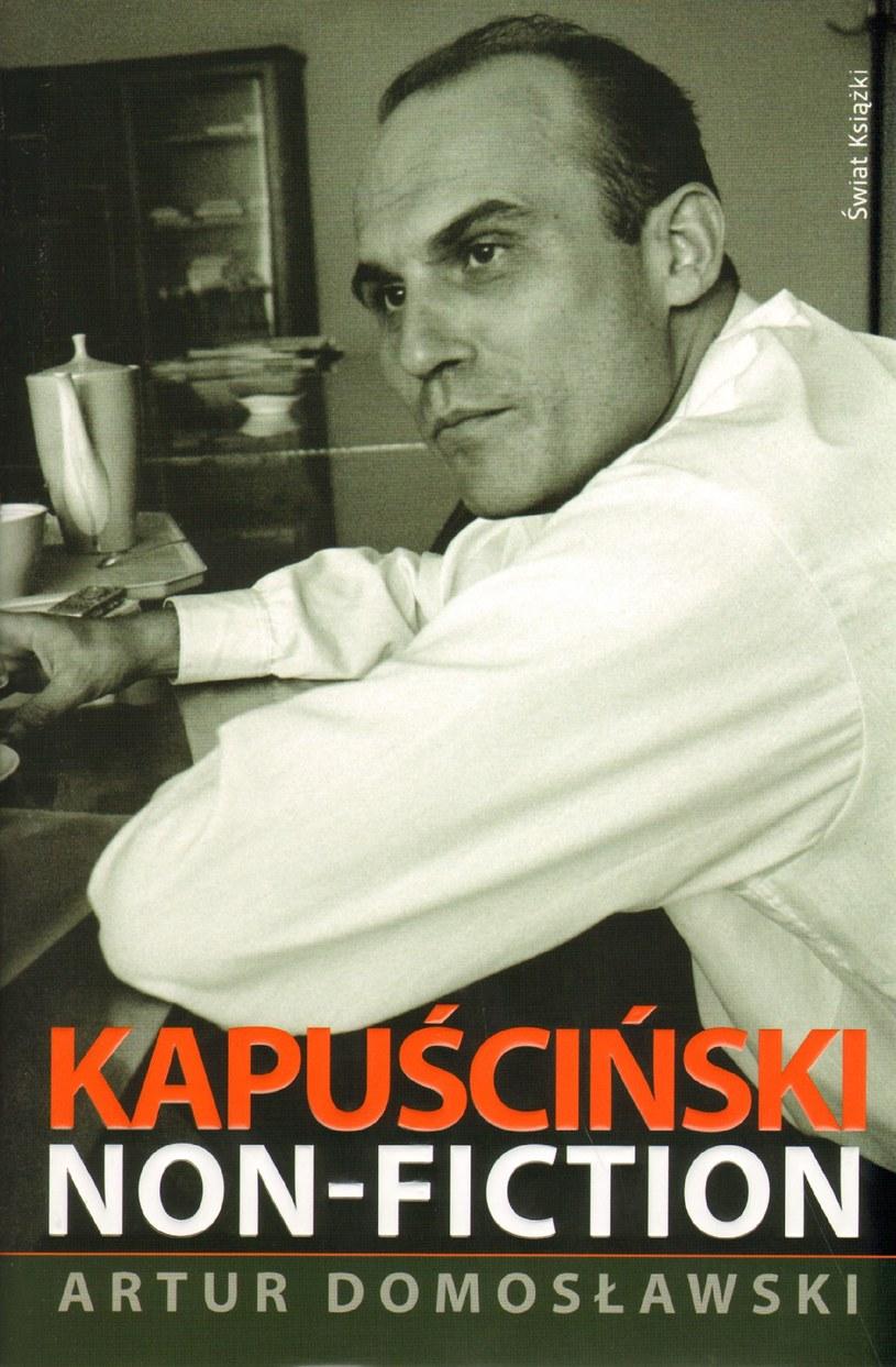 """Proces dotyczył treści zawartych w książce """"Kapuściński non-fiction"""" /materiały prasowe"""