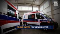 "Program ""Raport"": Polskie karetki eksportowym hitem"