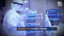 """Program """"Raport"""": Rehabilitacja w czasie pandemii"""