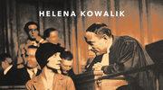 Przed sądem II RP. Przebiegłe kochanki, pospolite zbiry, zazdrośni mężowie, Helena Kowalik