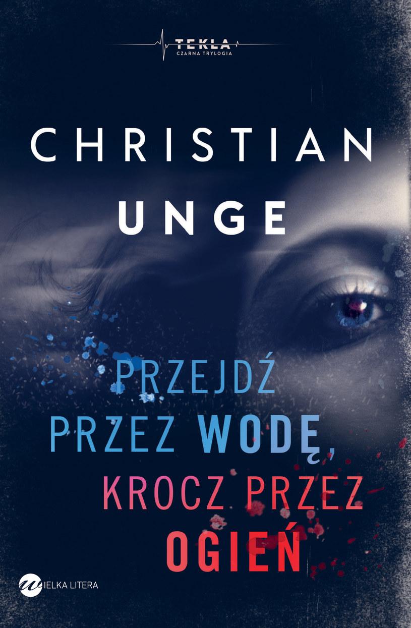   Przejdź przez wodę, krocz przez ogień, Christian Unge /materiały prasowe