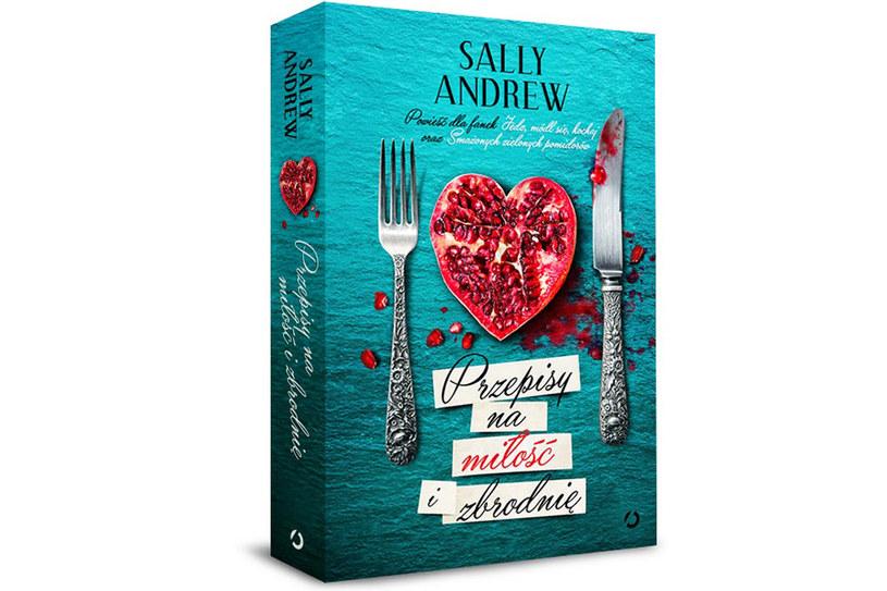 """""""Przepisy na miłość i zbrodnię"""" Sally Andrew /materiały prasowe"""