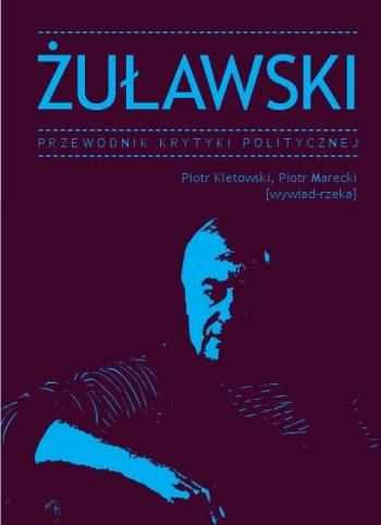 """""""Przewodnik po Żuławskim"""" to pierwsza polska monografia twórcy """"Opętania"""" /"""