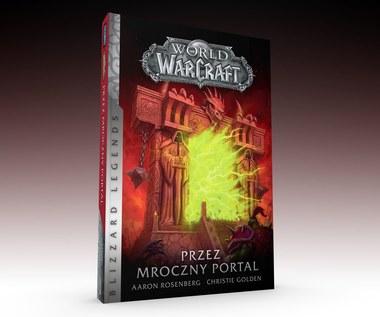 Przez mroczny portal – kolejna książka z serii Blizzard Legends już 13 lutego w księgarniach