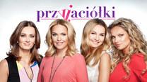"""""""Przyjaciółki"""" - polski serial obyczajowy"""