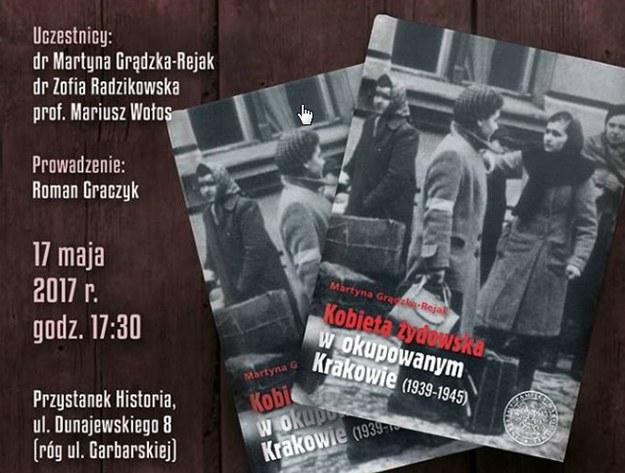 Przystanek Historia tym razem o życiu żydowskich kobiet w okupowanym Krakowie /IPN