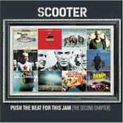Scooter: -Push The Beat For This Jam - The Second Chapter (The Singles 98-02)
