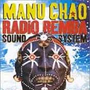 Manu Chao: -Radio Bemba Sound System  (Live)