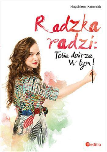 Radzka radzi /Styl.pl/materiały prasowe