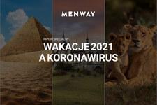 """Raport """"Wakacje a koronawirus"""". Serwis Menway radzi, jak się przygotować na zagraniczny urlop"""