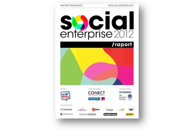 Raportu Social Enterprise 2012 /materiały prasowe