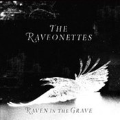 The Raveonettes: -Raven In The Grave