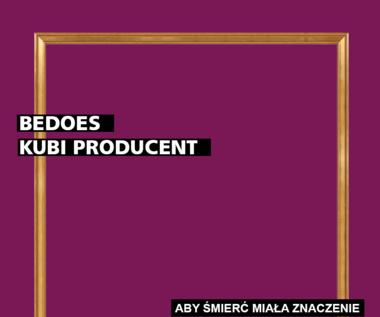 """Recenza Bedoes & Kubi Producent """"Aby śmierć miała znaczenie"""": From Bydgoszcz with love"""