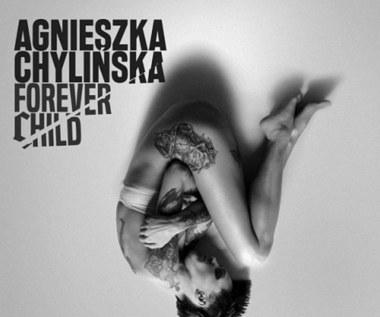 """Recenzja Agnieszka Chylińska """"Forever child"""": Emocjonalna wyrypa"""