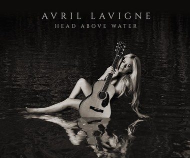 """Recenzja Avril Lavigne """"Head Above Water"""": Kleszczom śmierć!"""