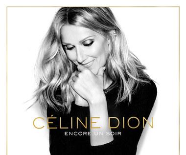 """Recenzja Celine Dion """"Encore un soir"""": Uśmiech przez łzy"""