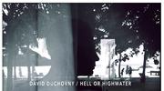 "Recenzja David Duchovny ""Hell Or Highwater"": Folk rock (nie)uduchoviony"