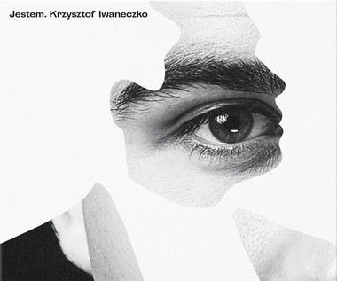 """Recenzja Krzysztof Iwaneczko """"Jestem"""": Czasem mniej znaczy więcej"""