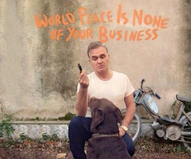 """Recenzja Morrissey """"World Peace Is None of Your Business"""": Świata już nie zmieni"""