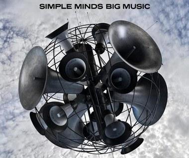 """Recenzja Simple Minds """"Big Music"""": Nic wspólnego ze współczesnością"""