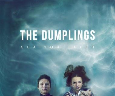 """Recenzja The Dumplings """"Sea You Later"""": Przyszłość narodu"""