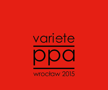 """Recenzja Variété """"PPA Wrocław 2015"""": Zimny taniec"""