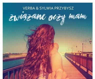 """Recenzja Verba & Sylwia Przybysz """"Związane oczy mam"""": Nas nie rozumieją"""