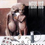 Mess Age: -Rejected Burden