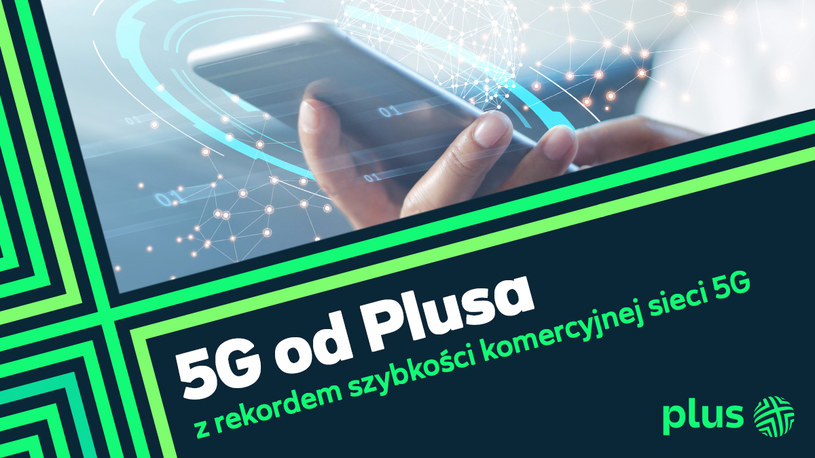 Rekord 5G od Plusa /materiały prasowe/INTERIA.PL