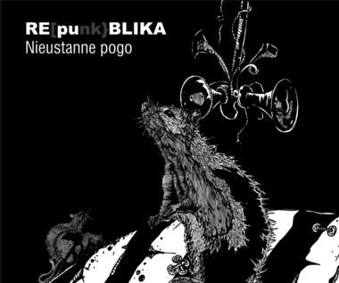 """Republika na punkowo. Płyta """"REpunkBLIKA. Nieustanne pogo"""""""
