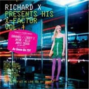 Richard X Presents His X Factor Volume One