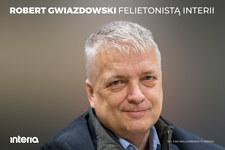 Robert Gwiazdowski felietonistą Interii