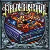 Fieldy's Dreams: -Rock N'Roll Gangster