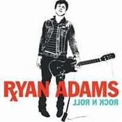 Ryan Adams: -Rock n Roll