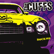 The Cuffs: -Rock on
