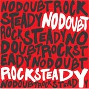 No Doubt: -Rock Steady