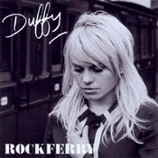 Duffy: -Rockferry