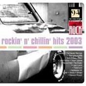 różni wykonawcy: -Rockin'n' Chillin' Hits 2003