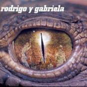 Rodrigo y Gabriela: -Rodrigo Y Gabriela