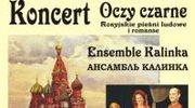 """Romanse i pieśni - """"Oczy czarne"""" w Lesznie"""