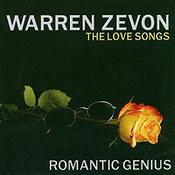 Warren Zevon: -Romantic Genius: The Love Songs