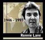 Ronnie Lane /