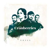 The Cranberries: -Roses