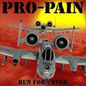 Pro-Pain: -Run For Cover