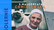 S. Małgorzata Chmielewska: Sposób na (cholernie) szczęśliwe życie