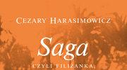 Saga, czyli filiżanka, której nie ma, Cezary Harasimowicz